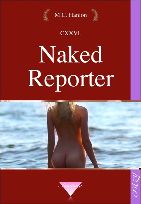 Naked Reporter